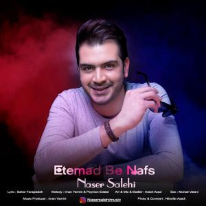 Naser Salehi – Etemad Be Nafs