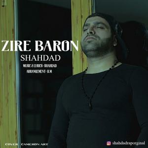 Shahdad – Zire Baroon