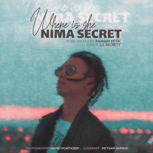 Nima Secret – Where Is She