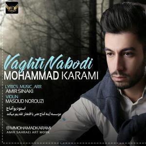 Mohammad Karami – Vaghti Naboodi