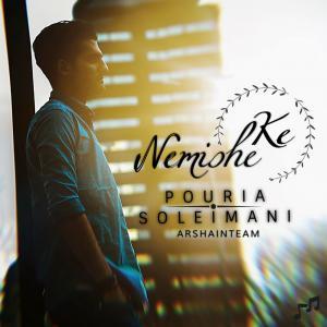 Pouria Soleimani – Nemishe Ke
