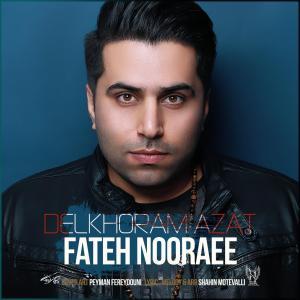 Fateh Nooraee – Delkhoram Azat