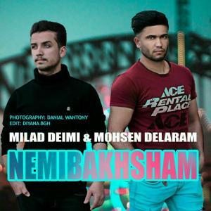 Milad Deimi And Mohsen Delaram – Nemibakhsham