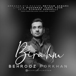 Behrooz Porkhan – Birahm