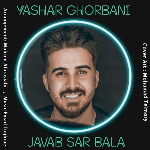 Yashar Ghorbani – Javab Sar Bala