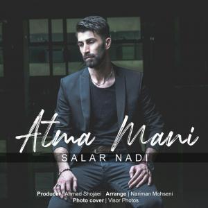 Salar Nadi – Atma Mani