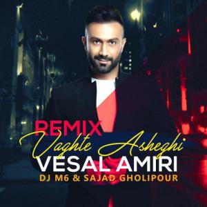 Vesal Amiri – Vaghte Asheghi (DJ M6 Remix)