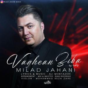 Milad Jahani – Vaghean Ziba