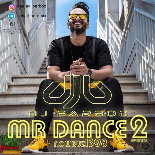 دانلود آهنگ Dj Barbod Mr Dance 02