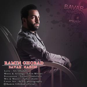 Ramin Ghobad – Bavar Nakon