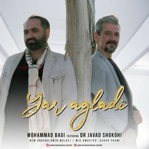 Mohammad Bagi And Dr Javad Shokohi – Yar Agladi