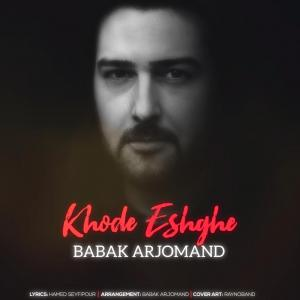 Babak Arjomand – Khode Eshghe