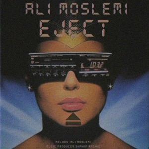 Ali Moslemi – Eject