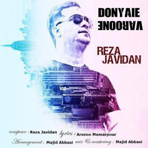 Reza Javidan – Donyaie Varoone