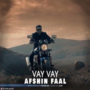 Afshin Faal – Vay Vay