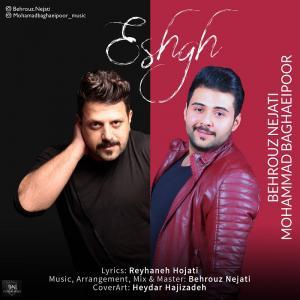 Behrouz Nejati And Mohammad Baghaeipoor – Eshgh