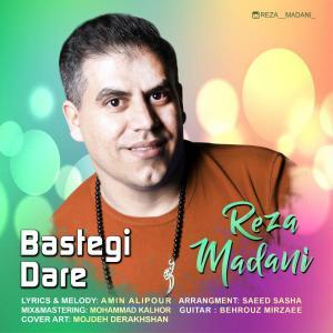 Reza Madani – Bastegi Dare