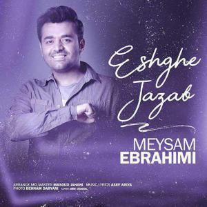 Meysam Ebrahimi – Eshghe Jazzab