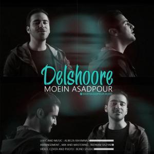 Moein Asadpour – Delshoore