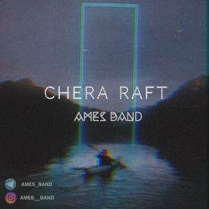 Ames Band – Chera Raft