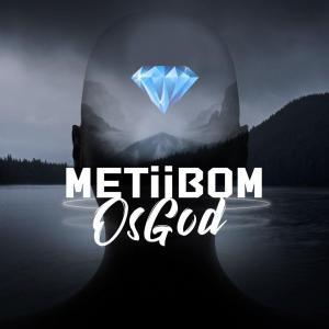 Metiibom – Osgod