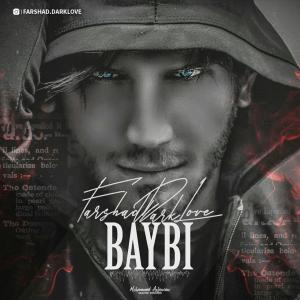 Farshad Dark Love – Baybi