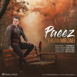 Ehsan Mirzaei – Paeez