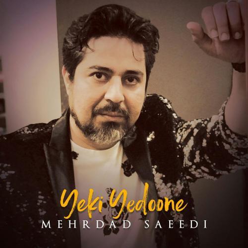 دانلود آهنگ مهرداد سعیدی یکی یدونه