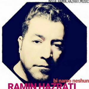 Ramin Hazrati – Bi Nam O Neshon
