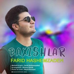 Farid Hashemzadeh – Baxishlar