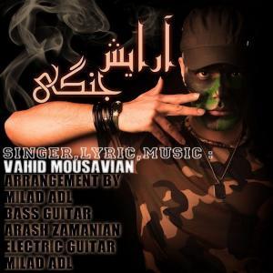 Vahid Mousavian – Arayeshe Jangi
