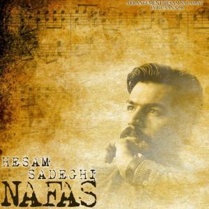 Hesam Sadeghi – Nafas