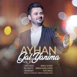 Ayhan – Gel Yanima