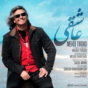 Mehdi Tirdad – Asheghi