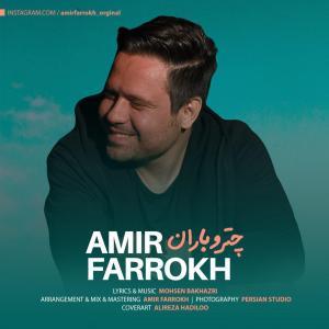 Amir Farrokh – Chatro Baran