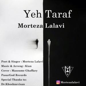 Morteza Lalavi – Yeh Taraf