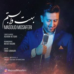 Masoud Mosaferi – Behet Vabastam