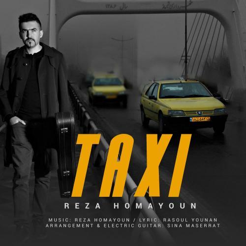 دانلود آهنگ رضا همایون تاکسی