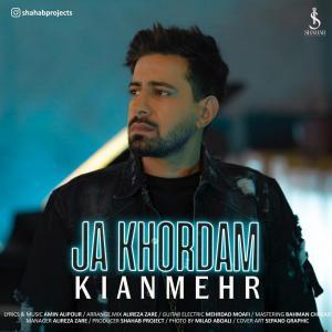 Kianmehr – Ja Khordam