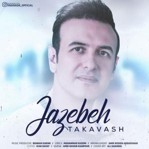 Takavash – Jazebeh