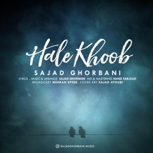 Sajad Ghorbani – Hale Khoob