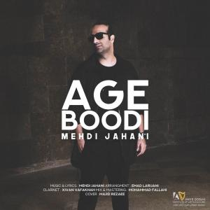 Mehdi Jahani – Age Boodi