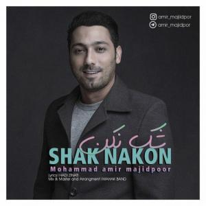 Mohammadamir Majidpoor – Shak Nakon