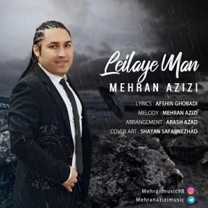 Mehran Azizi – Leylaye Man