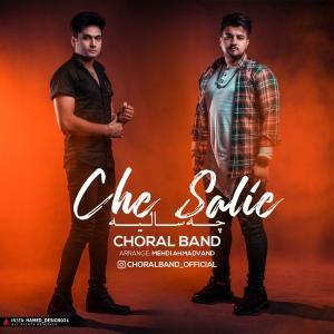 Choral Band – Che Salie