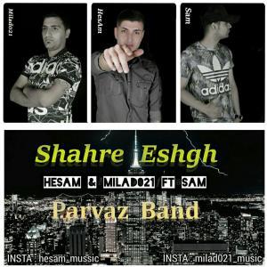 Hesam – Shahre Eshgh (Ftt Milad021 And Sam)