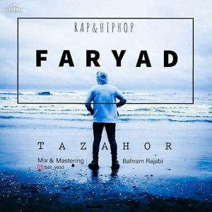 Faryad – Tazahor