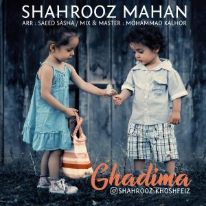 Shahrooz Mahan – Ghadima