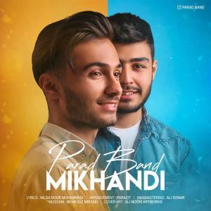 Parad Band – Mikhandi