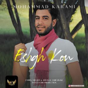 Mohammad Karami – Eshgh Kon